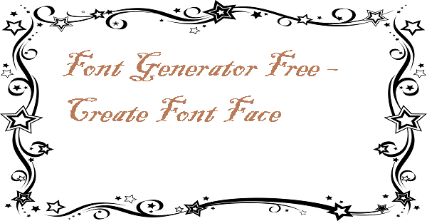 Font Generator Free – Create Font Face