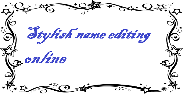 Stylish name editing online