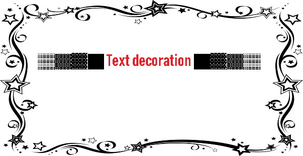 ░▒▓█ Text decoration █▓▒░