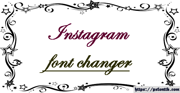 Instagram font changer or instagram font generator and instagram text generator Online.
