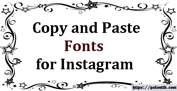 Copy and Paste Fonts for Instagram – Psfont tk
