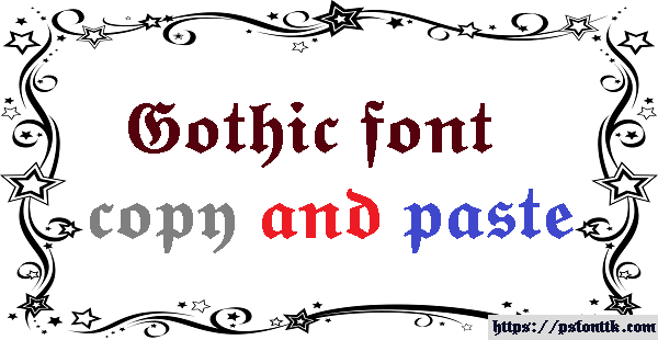 Gothic font copy and paste – Psfont tk