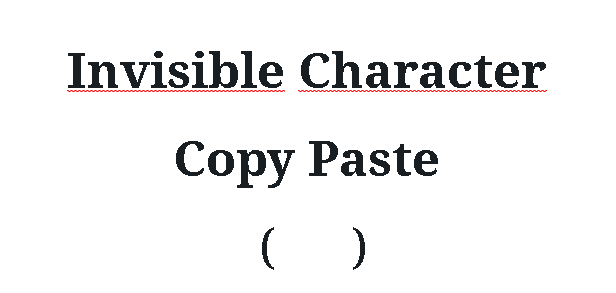 Invisible Character Copy Paste