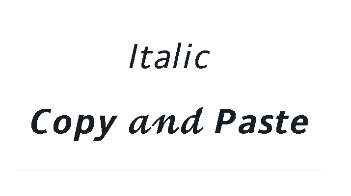 Italic Copy and Paste