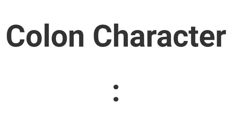 Colon Character