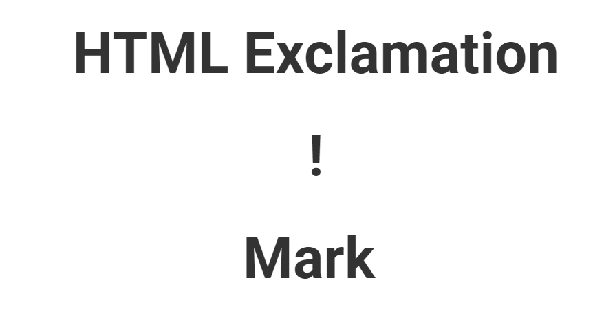 HTML Exclamation Mark